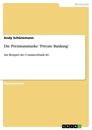 Die Premiummarke 'Private Banking'