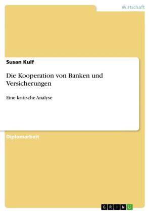 Die Kooperation von Banken und Versicherungen