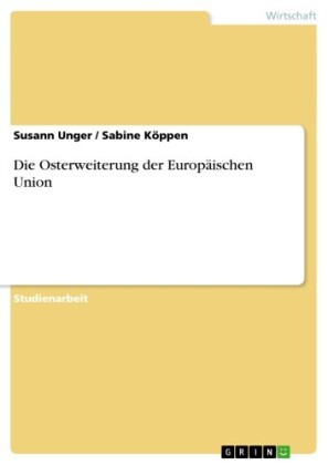 Die Osterweiterung der Europäischen Union