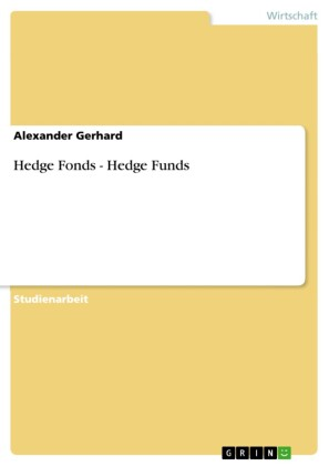 Hedge Fonds - Hedge Funds