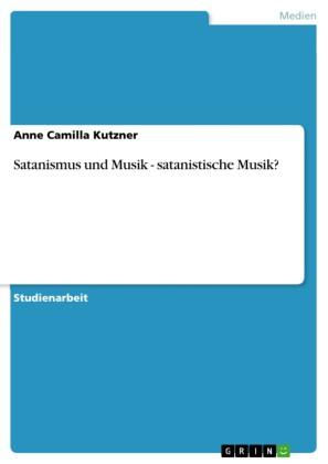 Satanismus und Musik - satanistische Musik?