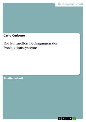Die kulturellen Bedingungen der Produktionssysteme