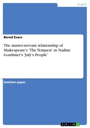 The master-servant relationship of Shakespeare's 'The Tempest' in Nadine Gordimer's 'July's People'
