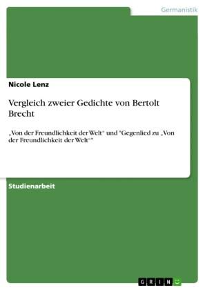 Vergleich zweier Gedichte von Bertolt Brecht