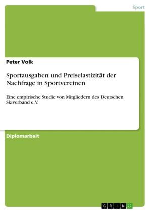 Sportausgaben und Preiselastizität der Nachfrage in Sportvereinen