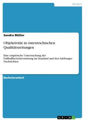 Objektivität in österreichischen Qualitätszeitungen