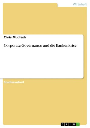 Corporate Governance und die Bankenkrise