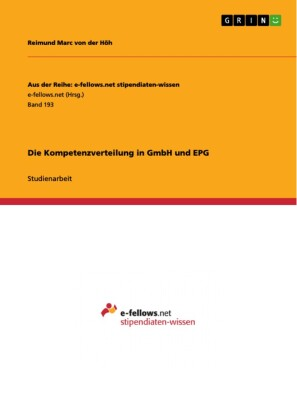 Die Kompetenzverteilung in GmbH und EPG
