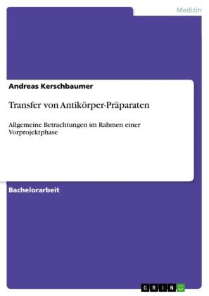 Transfer von Antikörper-Präparaten