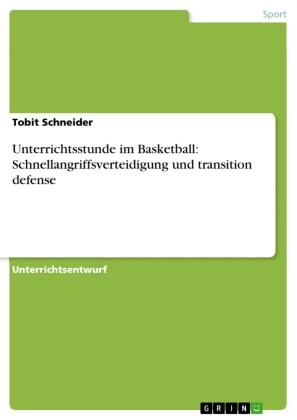 Unterrichtsstunde im Basketball: Schnellangriffsverteidigung und transition defense
