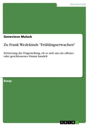 Zu Frank Wedekinds 'Frühlingserwachen'
