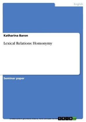Lexical Relations: Homonymy