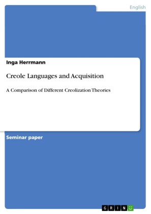 Creole Languages and Acquisition
