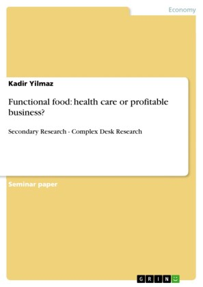 Functional food: health care or profitable business?