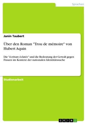 Über den Roman 'Trou de mémoire' von Hubert Aquin
