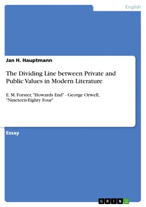 The Dividing Line between Private and Public Values in Modern Literature