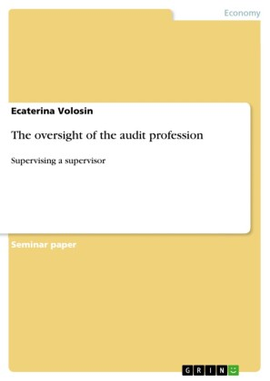 The oversight of the audit profession