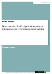 Does one size fit all? - Aptitude treatment interaction and error management training