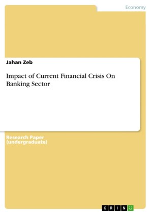 Impact of Current Financial Crisis On Banking Sector