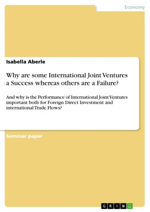Why are some International Joint Ventures a Success whereas others are a Failure?