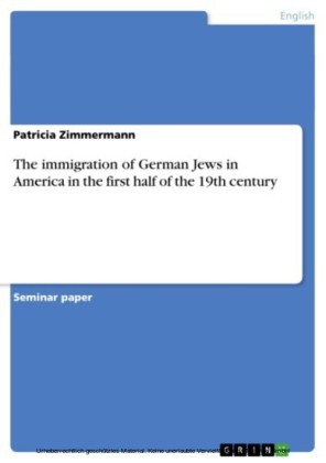 The immigration of German Jews in America in the first half of the 19th century