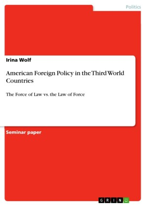 American Foreign Policy in the Third World Countries