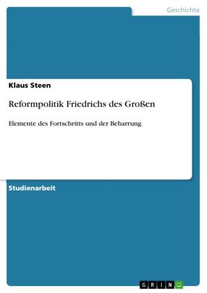 Reformpolitik Friedrichs des Großen