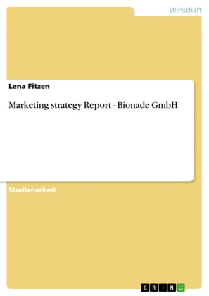 Marketing strategy Report - Bionade GmbH