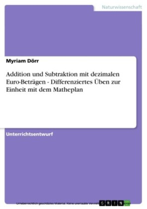 Addition und Subtraktion mit dezimalen Euro-Beträgen - Differenziertes Üben zur Einheit mit dem Matheplan