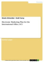 Electronic Marketing Plan for the International Office, SCU
