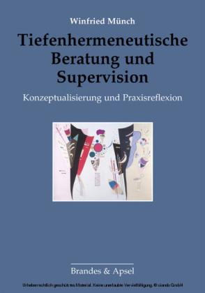 Tiefenhermeneutische Beratung und Supervision