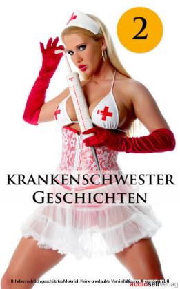 Krankenschwester-Geschichten Vol. 2