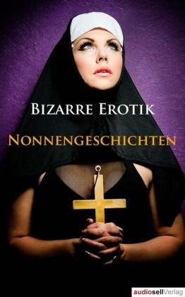 Nonnengeschichten Vol. 1