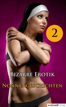 Nonnengeschichten Vol. 2. Bd.2