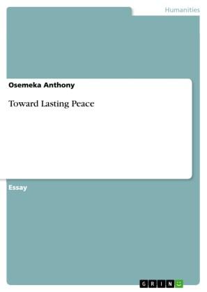 Toward Lasting Peace