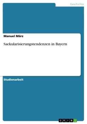 Saekularisierungstendenzen in Bayern