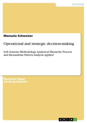 Operational and strategic decision-making