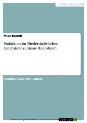 Praktikum im Niedersächsischen Landeskrankenhaus Hildesheim