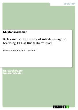 Relevance of the study of interlanguage to teaching EFL at the tertiary level
