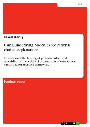 Using underlying priorities for rational choice explanations