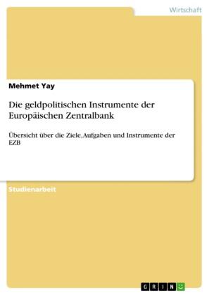 Die geldpolitischen Instrumente der Europäischen Zentralbank