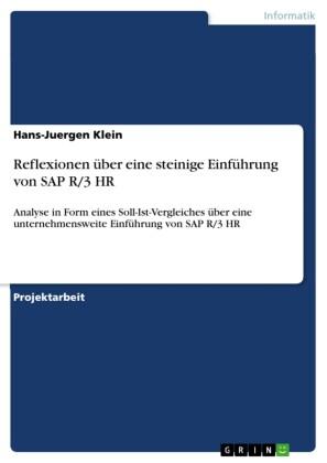 Reflexionen über eine steinige Einführung von SAP R/3 HR