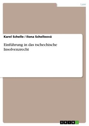 Einführung in das tschechische Insolvenzrecht