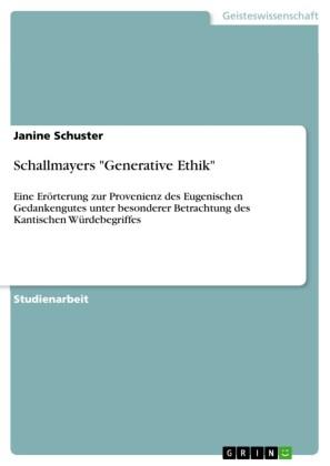 Schallmayers 'Generative Ethik'