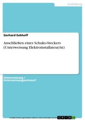 Anschließen eines Schuko-Steckers (Unterweisung Elektroinstallateur/in)
