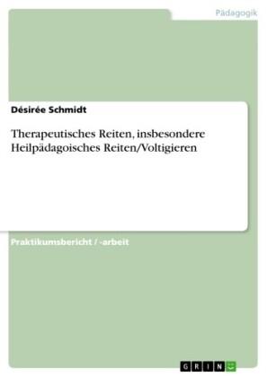 Therapeutisches Reiten, insbesondere Heilpädagoisches Reiten/Voltigieren