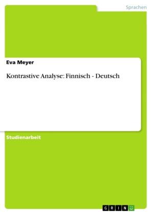 Kontrastive Analyse: Finnisch - Deutsch