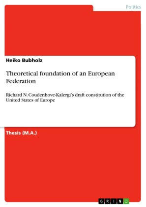 Theoretical foundation of an European Federation