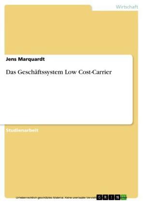 Das Geschäftssystem Low Cost-Carrier