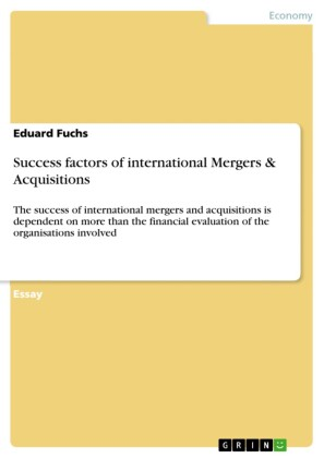 Success factors of international Mergers & Acquisitions